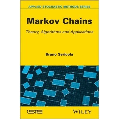 Markov Chains - Theory and Applications
