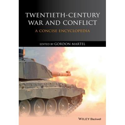 Twentieth-Century War and Conflict - A Concise Encyclopedia