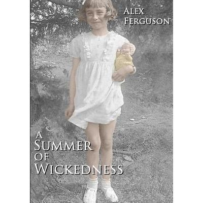 A Summer Of Wickedness