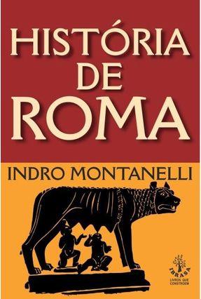 História De Roma - Montanelli,Indro | Hoshan.org