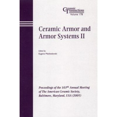 Ceramic Armor and Armor Systems II