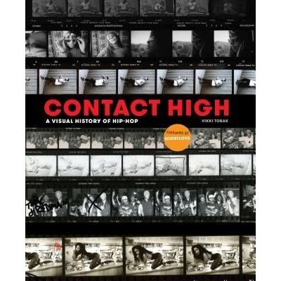 Contact High - A Visual History Of Hip-Hop