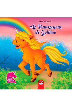 As Travessuras De Goldine - Col. Unicórnios - Editora Vale das Letras pdf epub