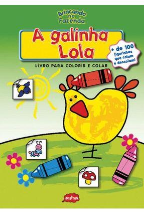Brincando na Fazenda - A Galinha Lola - Livro para Colorir e Colar - Editora,Zastras | Hoshan.org