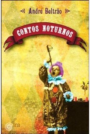 Contos Noturnos - Beltrão,André pdf epub