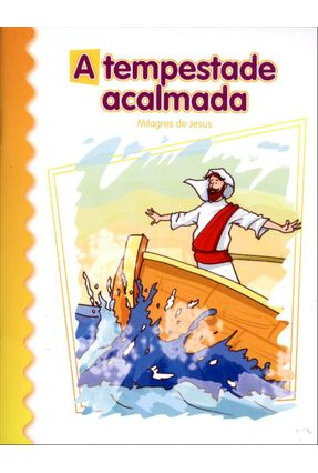 A Tempestade Acalmada - Col. Parábolas de Jesus - Londoño Silva,Luis Daniel | Nisrs.org