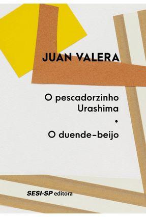 o Pescadorzinho Urashima - o Duende-Beijo - Juan Valera | Hoshan.org