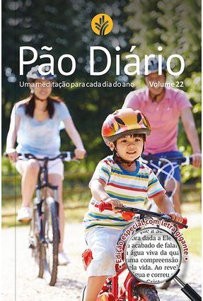 Pão Diário Vol. 22 Ed. Letra Gigante Família - Vários  Autores pdf epub