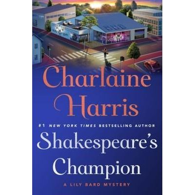 Shakespeare's Champion - A Lily Bard Mystery